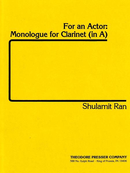 For An Actor: Monologue For Clarinet (In A)