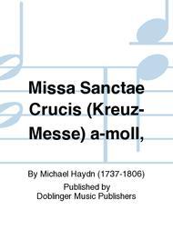 Missa Sanctae Crucis (Kreuz-Messe) a-moll,
