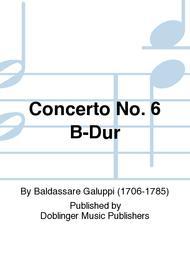 Concerto No. 6 B-Dur