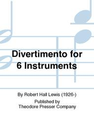 Divertimento For 6 Instruments
