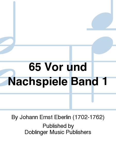 65 Vor und Nachspiele Band 1