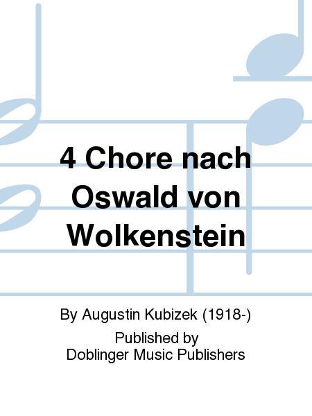4 Chore nach Oswald von Wolkenstein