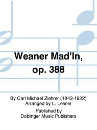 Weaner Mad'ln op. 388
