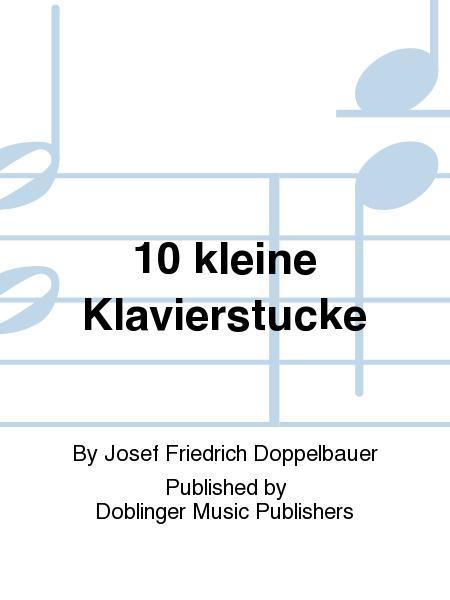 10 kleine Klavierstucke