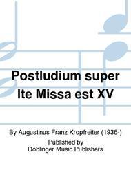 Postludium super Ite Missa est XV