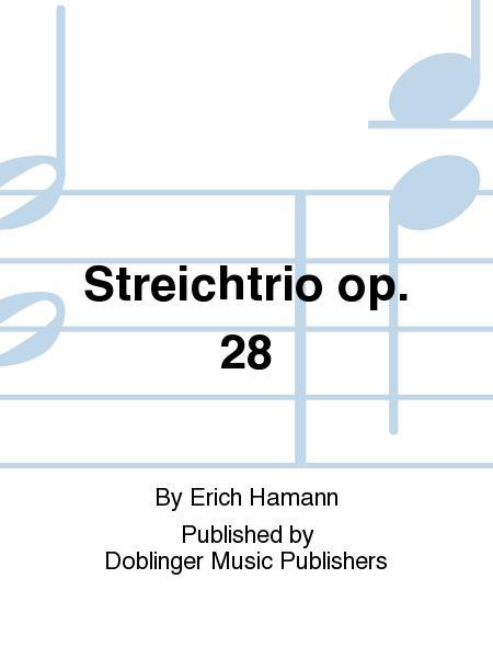 Streichtrio op. 28
