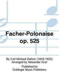 Facher-Polonaise op. 525