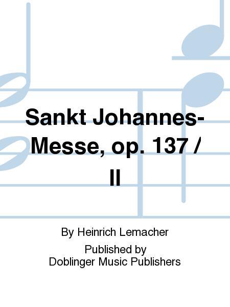 Sankt Johannes-Messe, op. 137 / II