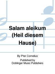 Salam aleikum (Heil diesem Hause)