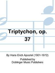 Triptychon, op. 37