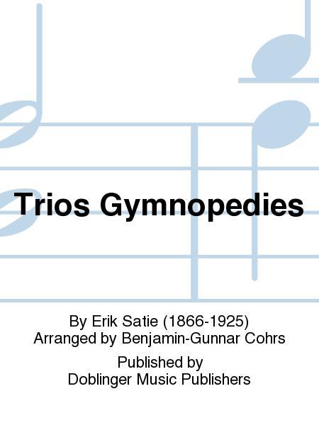 Trios Gymnopedies