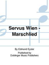 Servus Wien - Marschlied