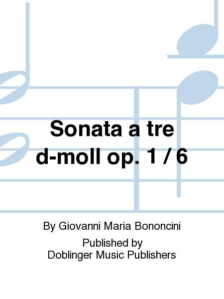 Sonata a tre d-moll op. 1 / 6