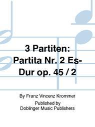 3 Partiten: Partita Nr. 2 Es-Dur op. 45 / 2