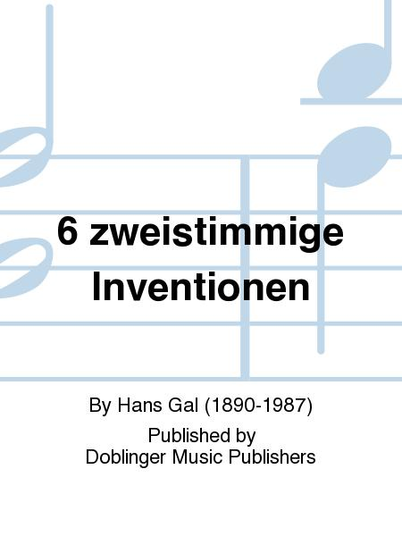 6 zweistimmige Inventionen