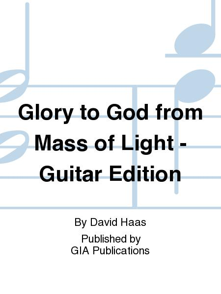Glory to God from Mass of Light - Guitar Edition