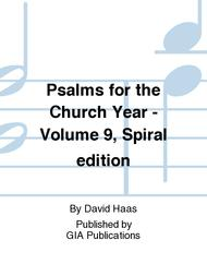 Psalms for the Church Year - Volume 9, Spiral edition