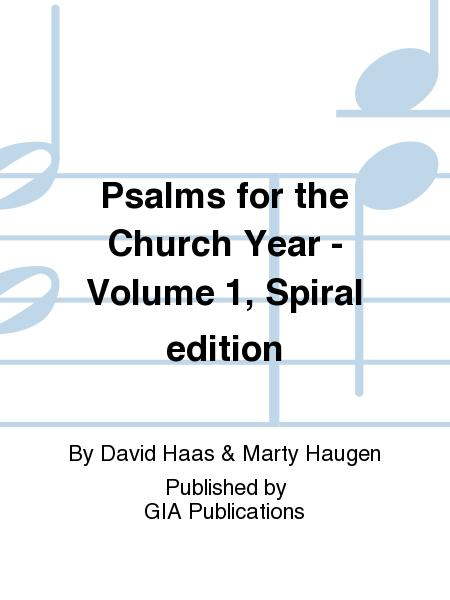 Psalms for the Church Year - Volume 1, Spiral edition