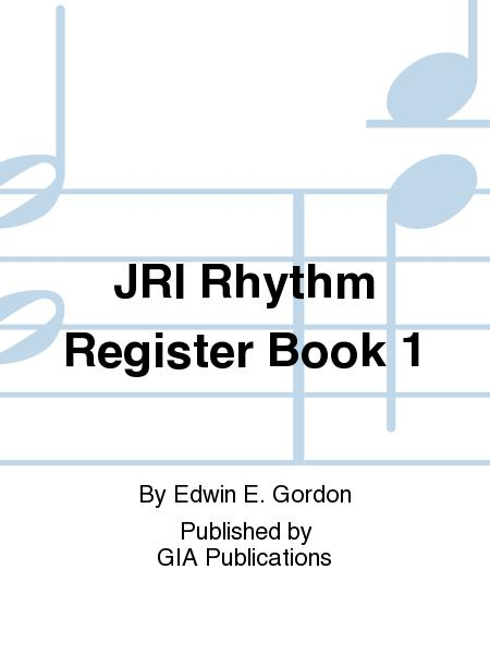Jump Right In: Rhythm Register Book 1