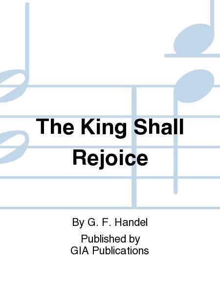 The King Shall Rejoice