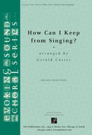 How Can I Keep from Singing? - Full Score and Parts