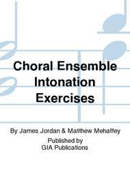 choral ensemble intonation modal exercises for choirs modal exercises for choirs james jordan unison