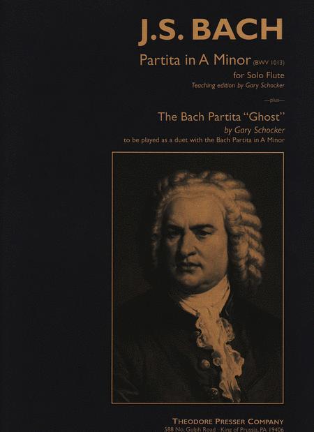 Partita In A Minor and The Bach Partita Ghost