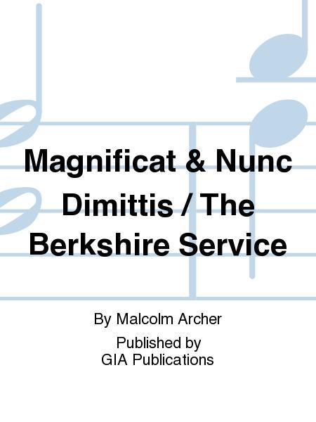 Magnificat & Nunc Dimittis / The Berkshire Service
