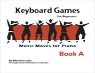 Music Moves for Piano: Keyboard Games - Book A