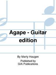 Agape - Guitar edition