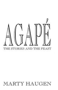 Agape: The Stories and the Feast -Guitar