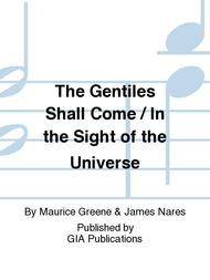 The Gentiles Shall Come / In the Sight of the Universe
