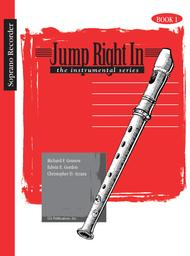 Jump Right In: Student Book 1 - Soprano Recorder (Book with CD)