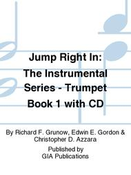 Jump Right In: Student Book 1 - Trumpet (Book with MP3s)