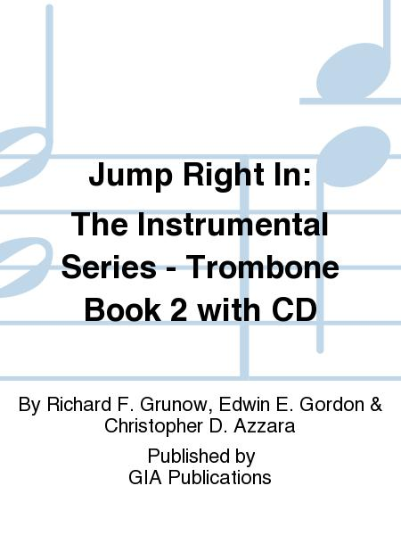 Jump Right In: Student Book 2 - Trombone (Book with CD)