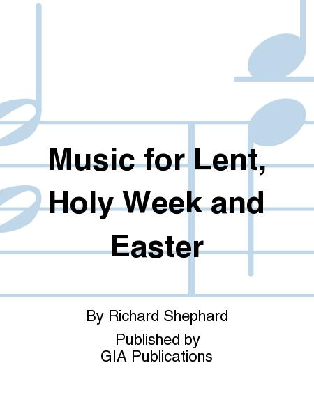 Music for lent, Holy Week and Easter