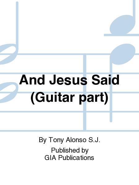 And Jesus Said - Guitar edition
