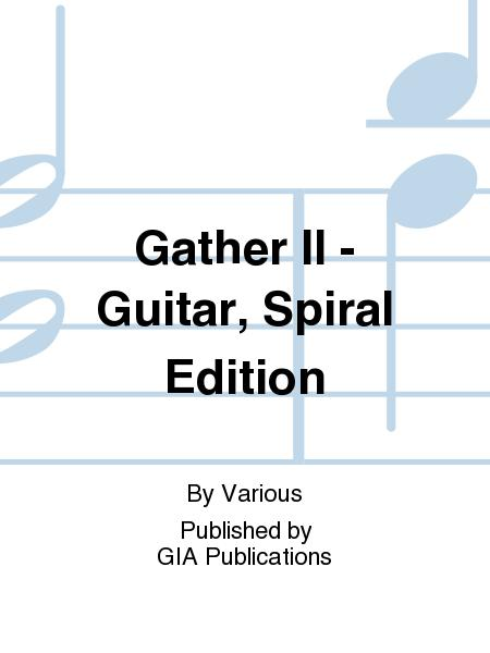 Gather II - Guitar, Spiral edition