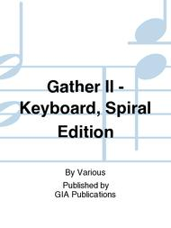 Gather II - Keyboard, Spiral edition