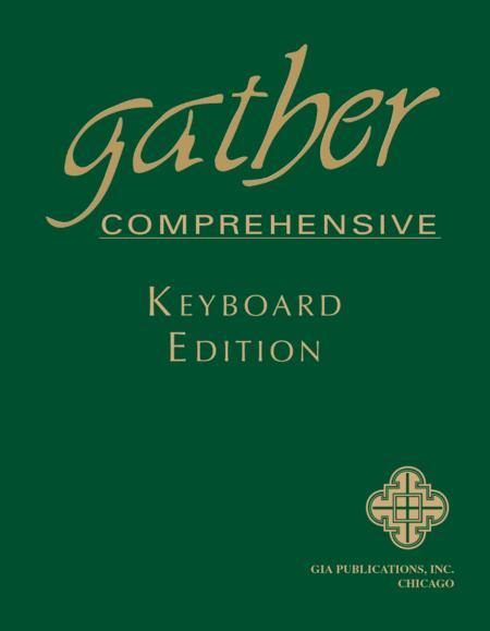 Gather Comprehensive - Keyboard, Softbound edition