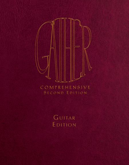 Gather Comprehensive, Second Edition - Guitar Looseleaf edition