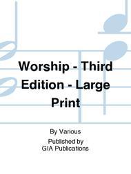 Worship - Third Edition - Large Print