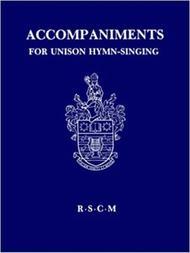 Accompaniments for Unison Hymn-Singing