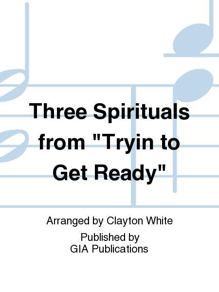 Three Spirituals from