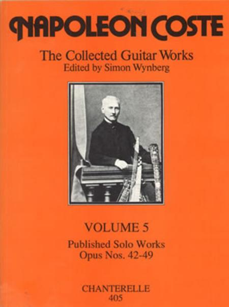 Napoleon Coste: Collected Guitar Works Volume 5