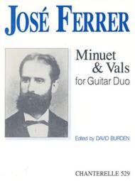 Jose Ferrer: Minuet & Vals for Guitar Duo