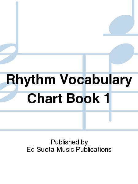 Rhythm Vocabulary Chart Book 1
