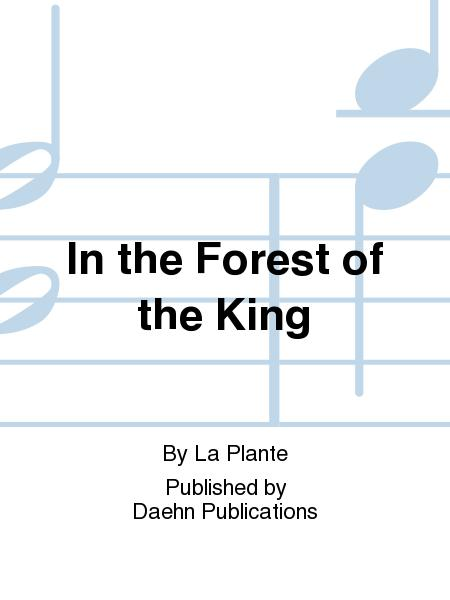 In the Forest of the King
