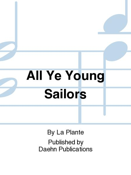 All Ye Young Sailors