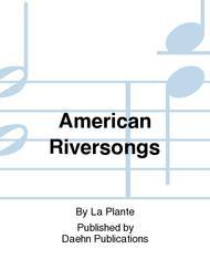 American Riversongs